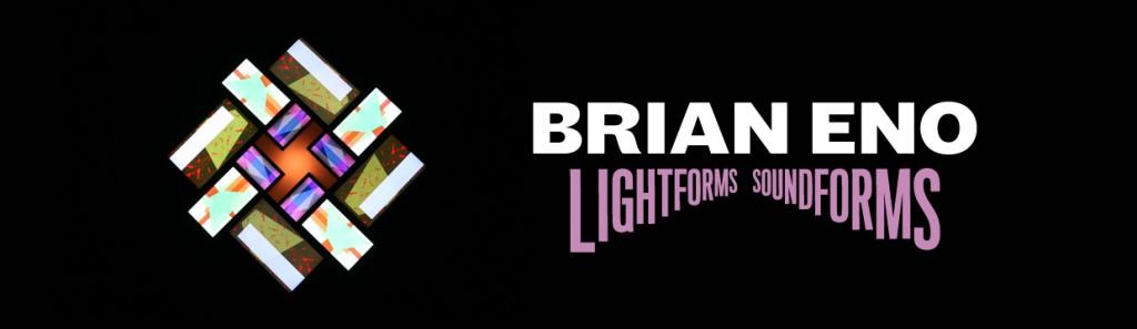 Lightforms_Soundforms-Brian-Eno- RockinchicLifestyle
